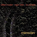William Hooker Out Trios Vol.1: Monsoon