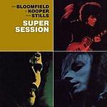 Michael Bloomfield Super Session (Bonus Tracks)