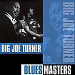 Big Joe Turner Blues Masters
