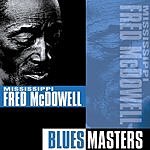 Mississippi Fred McDowell Blues Masters