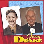 Jerry Drake Songs From The Heart