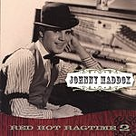 Johnny Maddox Red Hot Ragtime, Vol.2