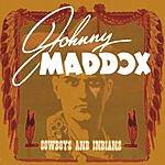 Johnny Maddox Cowboys And Indians