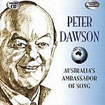Peter Dawson Australia's Ambassador Of Song
