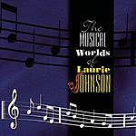 Laurie Johnson The Musical Worlds Of Laurie Johnson