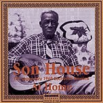 Son House The Legendary 1969 Rochester Sessions