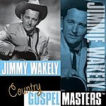 Jimmy Wakely Country Gospel Masters