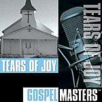 Tears Of Joy Gospel Masters