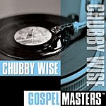 Chubby Wise Gospel Masters