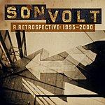 Son Volt A Retrospective 1995-2000