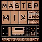 MasterMix MasterMix Volume Uno Grooves-Beats-Scratches