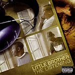 Little Brother The Listening (Parental Advisory)
