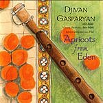 Djivan Gasparyan Apricots From Eden