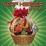 Nerf Herder My E.P.