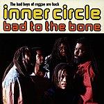 Inner Circle Bad To The Bone