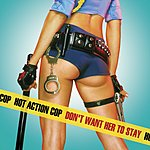Hot Action Cop Don't Want Her To Stay