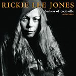 Rickie Lee Jones The Duchess Of Coolsville