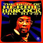Herbie Hancock The Best Of Herbie Hancock: The Hits!