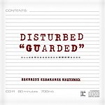 Disturbed Guarded