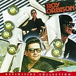 Roy Orbison Definitive Collection