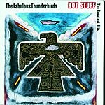 Fabulous Thunderbirds Hot Stuff: The Greatest Hits