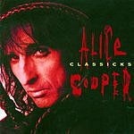 Alice Cooper Alice Cooper Classicks
