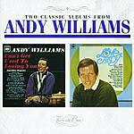 Andy Williams Can't Get Used To Losing You/Love, Andy