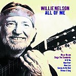 Willie Nelson All Of Me: Willie Nelson Sings The Standards