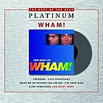 Wham! The Best Of Wham!: If You Were There...