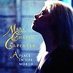 Mary Chapin Carpenter A Place In The World