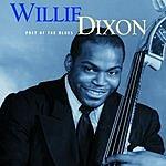 Willie Dixon Poet Of The Blues