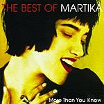 Martika More Than You Know: The Best Of Martika