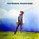 Taj Mahal Giant Steps/De Old Folks At Home