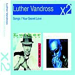Luther Vandross Songs/Your Secret Love