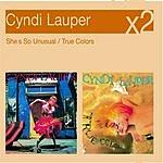 Cyndi Lauper She's So Unusual/True Colors
