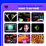 Mel Tormé In The Lounge With... Mel Torme