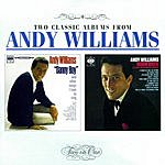 Andy Williams Danny Boy And Other Songs I Love To Sing/Moon River & Other Great Movie Themes