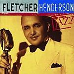 Fletcher Henderson The Definitive Fletcher Henderson