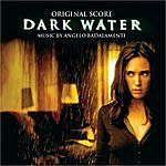 Angelo Badalamenti Dark Water: Original Score