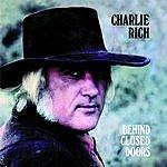 Charlie Rich Behind Closed Doors