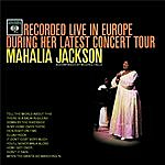 Mahalia Jackson Recorded Live In Europe During Her Latest Concert Tour
