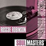 Roscoe Robinson Soul Masters
