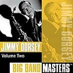 Jimmy Dorsey Big Band Masters, Vol.2