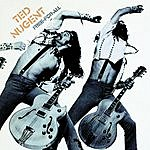 Ted Nugent Free-For-All (Original Recording Remastered)