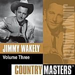 Jimmy Wakely Country Masters, Vol.3