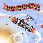 Joy Missile Joy Missile