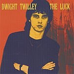 Dwight Twilley The Luck
