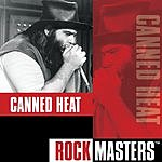 Canned Heat Rock Masters: Canned Heat