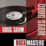 Doug Sahm Rock Masters: Doug Sahm