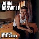 John Boswell Stranger In The Mirror
